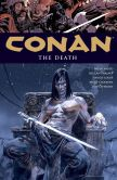 Book Cover Image. Title: Conan Volume 14:  The Death, Author: Brian Wood