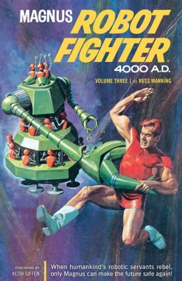 Magnus, Robot Fighter Archives Volume 3