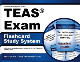 TEAS V Exam Flashcard Study System: Practice Test & Exam Review for the Test of Essential Academic Skills (TEAS)