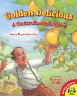 Golden Delcious: A Cinderella Apple Story