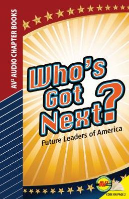 Who's Got Next? Future Leaders of America