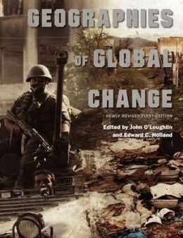 Geographies of Global Change (Newly Revised First Edition)