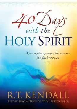 40 days with the holy spirit rt kendall pdf
