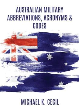 Australian Military Abbreviations, Acronyms & Codes