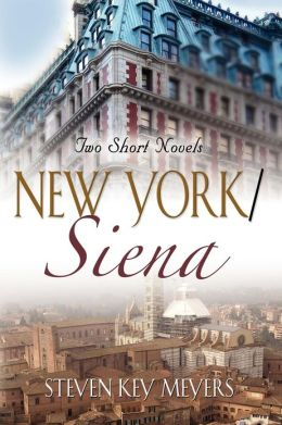 New York / Siena: Two Short Novels