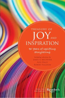 Treasury of Joy & Inspiration: Our Most Moving Stories Ever