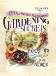 Book Cover Image. Title: 1519 All-Natural, All-Amazing Gardening Secrets:  Expert Tips for Gardens and Yards of All Sizes, Author: Reader's Digest Editors