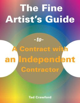 The Fine Artist's Guide to a Contract with an Independent Contractor