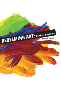 Redeeming Art: Critical Reveries