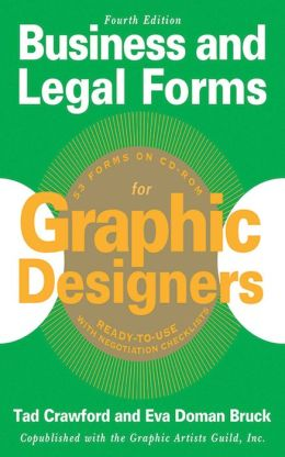 Business and Legal Forms for Graphic Designers, Fourth Edition