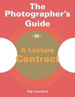 Photographer's Guide to a Lecture Contract