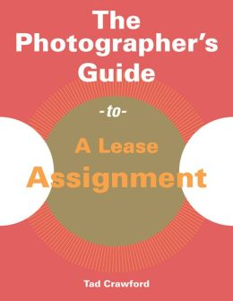 Photographer's Guide to a Lease Assignment