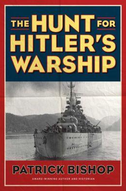 The Hunt for Hitler's Warship