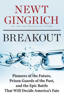 Breakout: Pioneers of the Future, Prison Guards of the Past, and the Epic Battle That Will Decide America's Fate