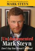 Book Cover Image. Title: The Undocumented Mark Steyn, Author: Mark Steyn
