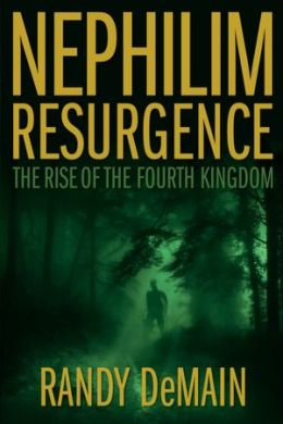Nephilim Resurgence: The Rise of the Fourth Kingdom