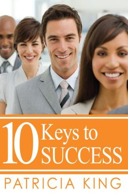 10 Keys to Success