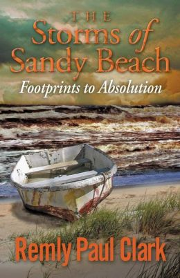 The Storms of Sandy Beach: Footprints to Absolution