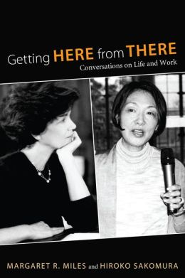 Getting Here from There: Conversations on Life and Work
