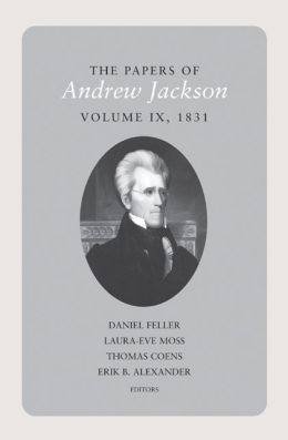 The Papers of Andrew Jackson, Volume 9, 1831
