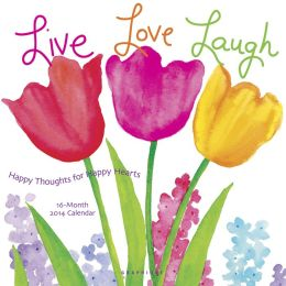 2014 Live Love Laugh Wall Calendar