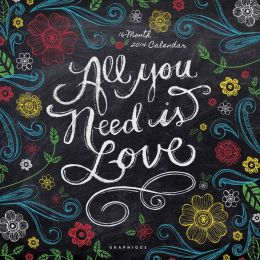 2014 All You Need is Love Wall Calendar
