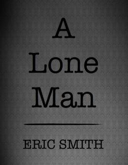 A Lone Man