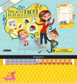 2014 Mom Do It All Wall Calendar
