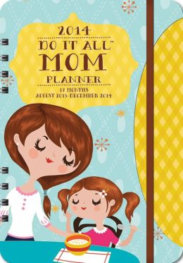 2014 Mom Do It All Planner