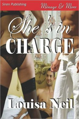 She's in Charge (Siren Publishing Menage and More)