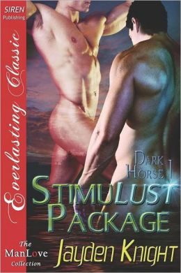 Stimulust Package [Dark Horse 1] (Siren Publishing Everlasting Classic Manlove)