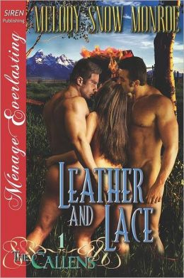 Leather and Lace [The Callens 1] (Siren Publishing Menage Everlasting)