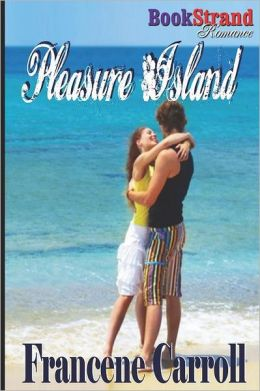 Pleasure Island (Bookstrand Publishing Romance)