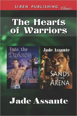 The Hearts of Warriors [Into the Darkness: Sands of the Arena] (Siren Publishing Classic)
