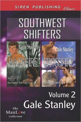 Southwest Shifters, Volume 2 [Backfire: Crossfire] (Siren Publishing Classic Manlove)