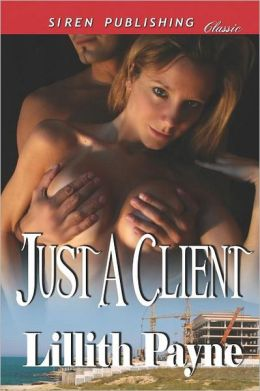 Just a Client (Siren Publishing Classic)