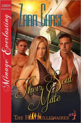 Their Soul Mate [The Hot Millionaires #5] (Siren Publishing Menage Everlasting)