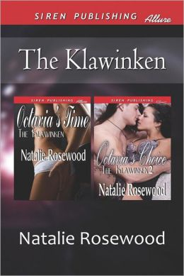 The Klawinken [Octavia's Time: Octavia's Choice] (Siren Publishing Allure)