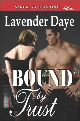 Bound by Trust (Siren Publishing Allure)