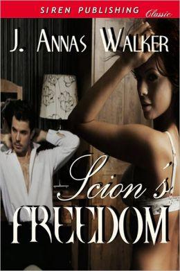 Scion's Freedom (Siren Publishing Classic)