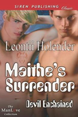 Maithe's Surrender [Devil Enchained 1] (Siren Publishing Classic Manlove)