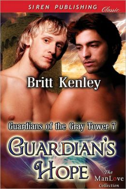 Guardian's Hope [Guardians of the Gray Tower 7] (Siren Publishing Classic ManLove)