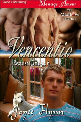 Vencentio [Resistant Omegas 6] (Siren Publishing Menage Amour ManLove)