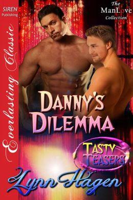 Danny's Dilemma [Tasty Teasers] (Siren Publishing Everlasting Classic ManLove)