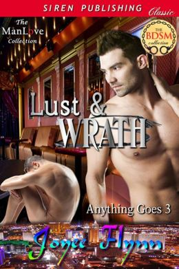 Lust & Wrath [Anything Goes 3] (Siren Publishing Classic ManLove)