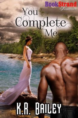 You Complete Me (BookStrand Publishing Romance)