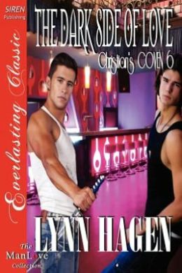 The Dark Side of Love [Christian's Coven 6] (Siren Publishing Everlasting Classic Manlove)