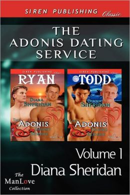 The Adonis Dating Service, Volume 1 [The Adonis Dating Service: Ryan: The Adonis Dating Service: Todd] (Siren Publishing Classic Manlove)
