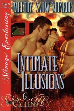 Intimate Illusions [The Callens 6] (Siren Publishing Menage Everlasting)