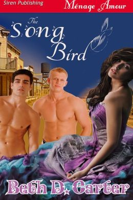The Song Bird (Siren Publishing Menage Amour)